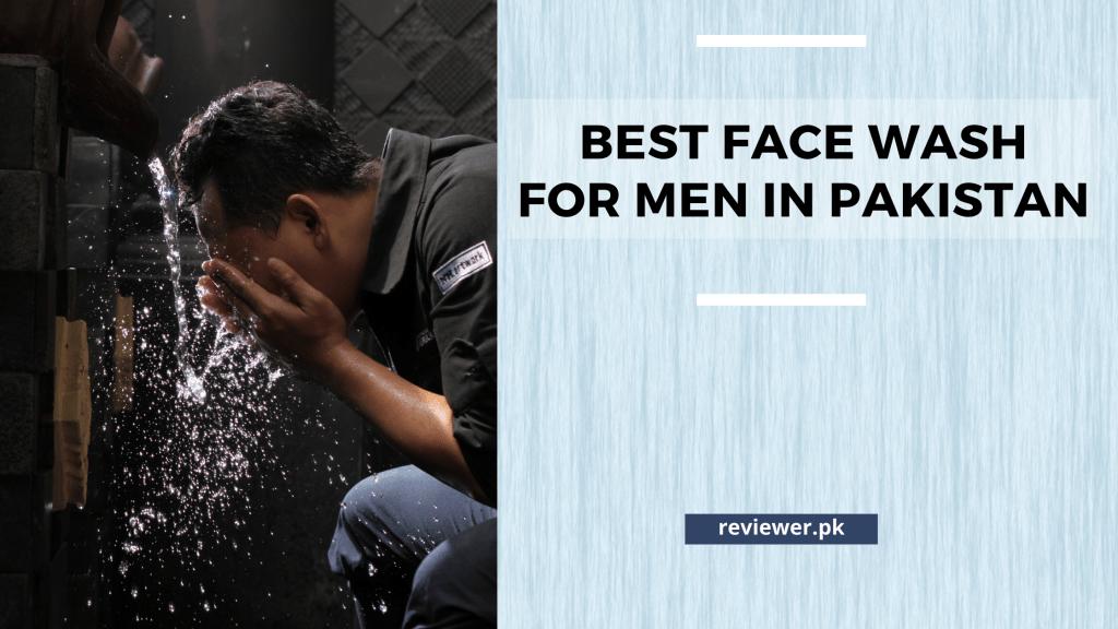 best men face wash in Pakistan