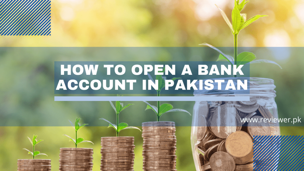 open bank account in Pakistan