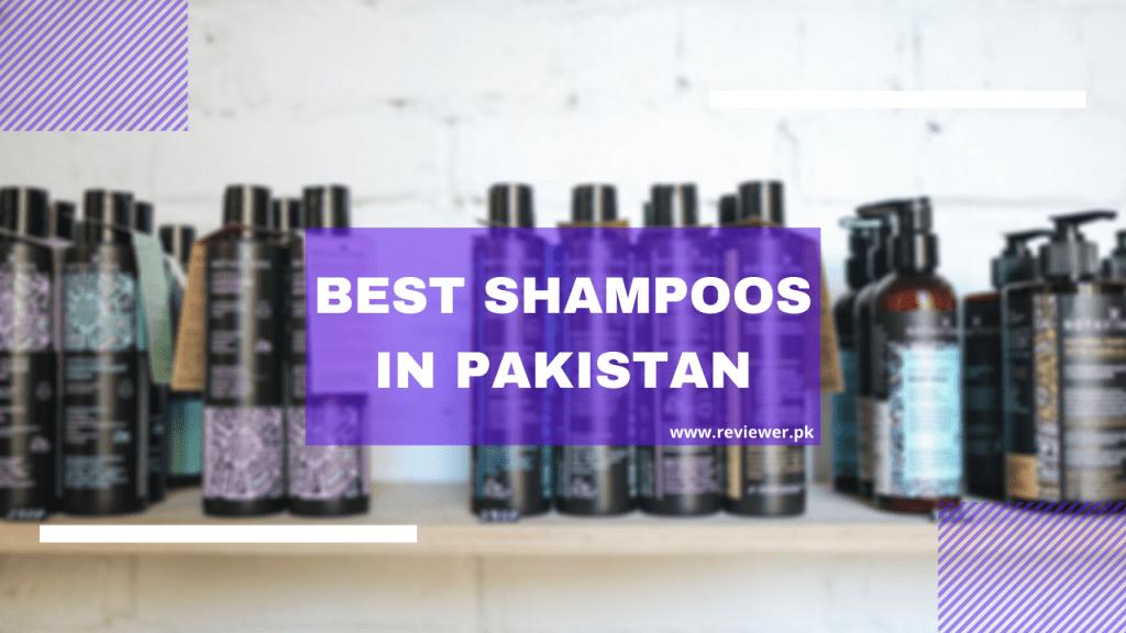 Best Shampoos in Pakistan