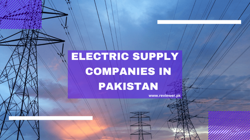 Electric Supply Companies in Pakistan