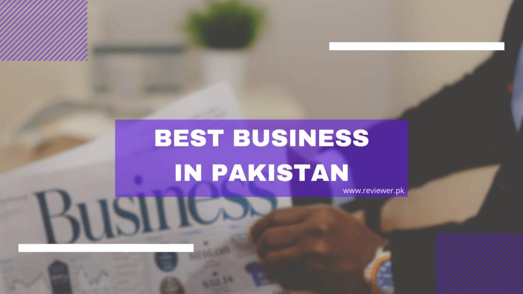 Best Business in Pakistan