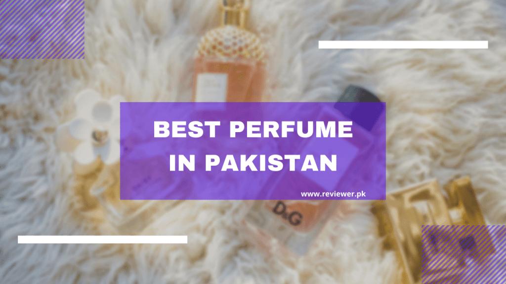 Best Perfume in Pakistan