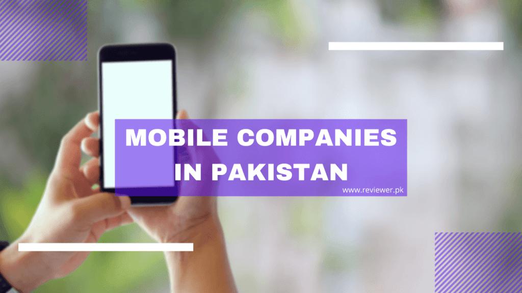Mobile Companies in Pakistan